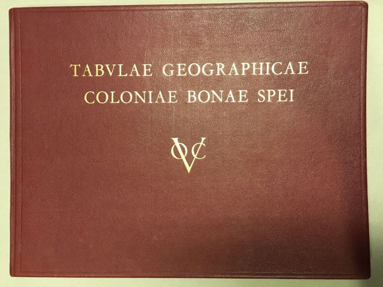 Tabvlae Geographicae Qvibvs Colonia Bonae Spei Antiqva Depingitvr (Eighteenth-Century Cartography of Cape Colony)