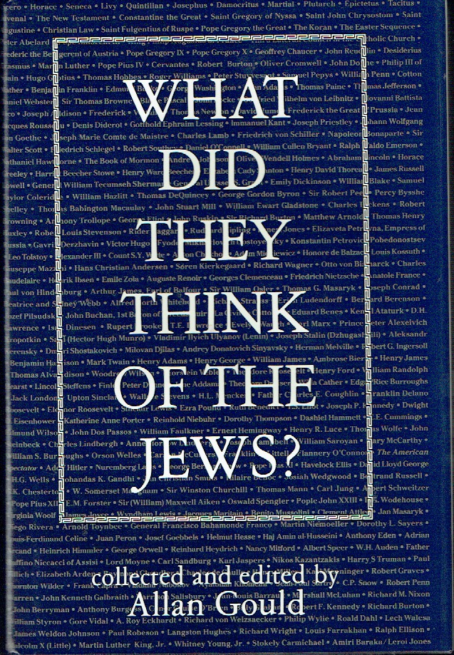 What Did They Think of the Jews? Allan Gould.