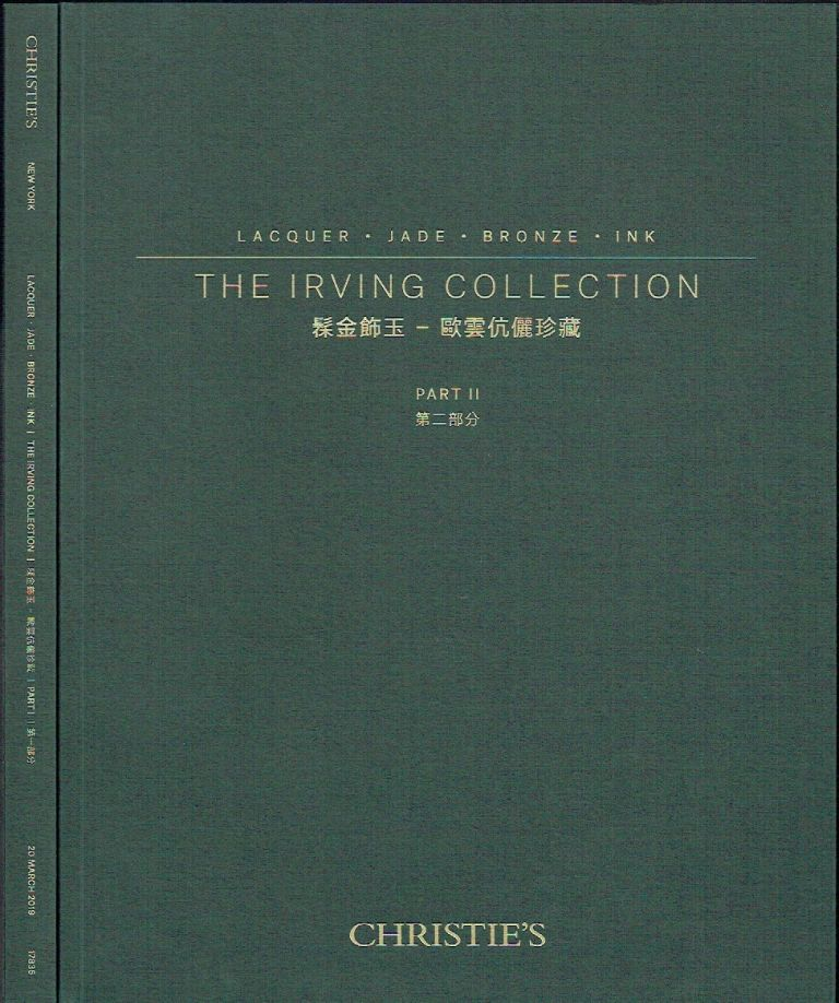 Christie's The Irving Collection - Lacquer, Jade, Bronze, Ink Auction Catalog (2 volumes Part I & II)