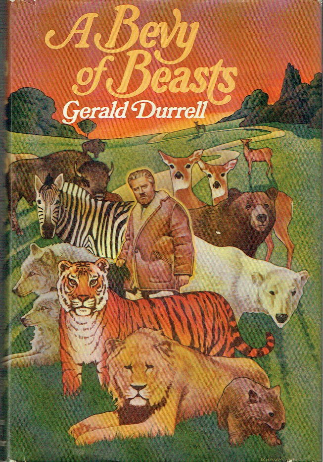 A Bevy of Beasts. Gerald Durrell.