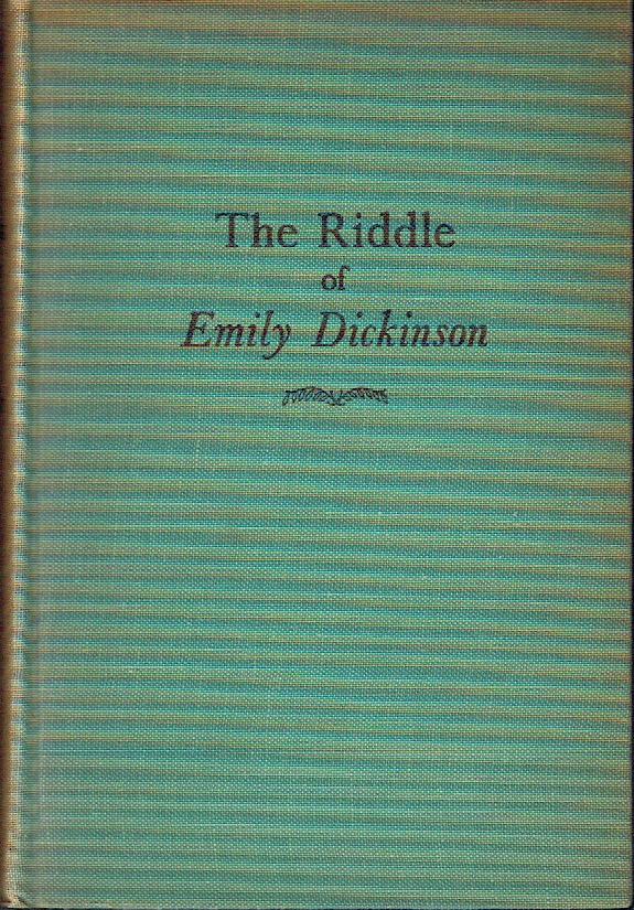 The Riddle of Emily Dickinson. Rebecca Patterson.