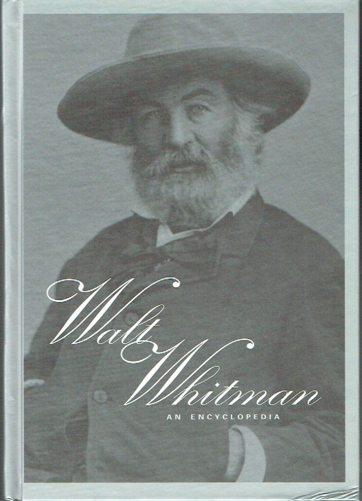 Walt Whitman : An Encyclopedia (Garland Reference Library of the Humanities). J. R. LeMaster, Donald D. Kummings.