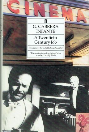 A Twentieth Century Job : Translated from the Spanish by Kenneth Hall and the author. G. Cabrera...