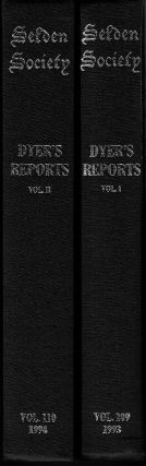 Reports From The Lost Notebooks Of Sir James Dyer (Volume I & II). J. H. Baker