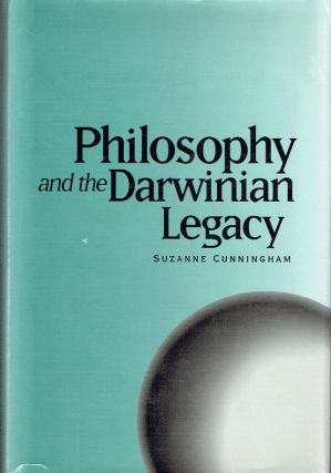Philosophy And The Darwinian Legacy. Suzanne Cunningham
