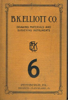 B.K. Elliott Co. Manufacturers and Importers of Drawing Materials and Surveying Instruments. B K....