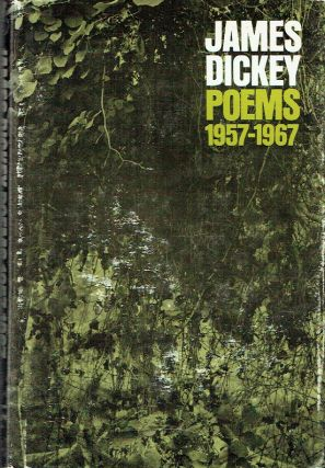 Poems 1957-1967. James Dickey
