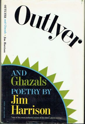 Outlyer and Ghazals. Jim Harrison