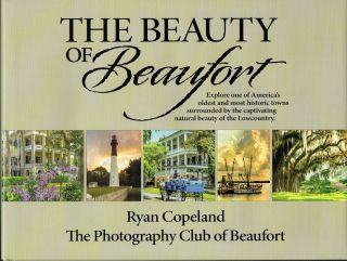 The Beauty of Beaufort. Ryan Copeland