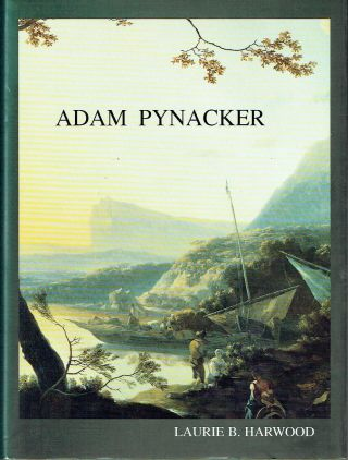 Adam Pynacker (c. 1620-1673). Laurie B. Harwood