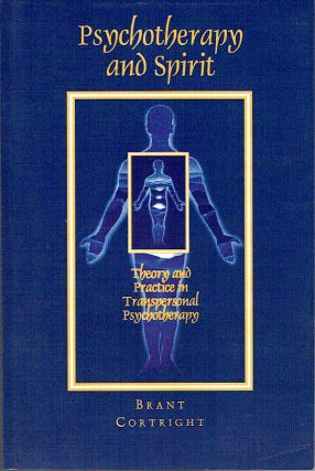 Psychotherapy and Spirit : Theory and Practice in Transpersonal Psychotherapy (Suny Series in the...
