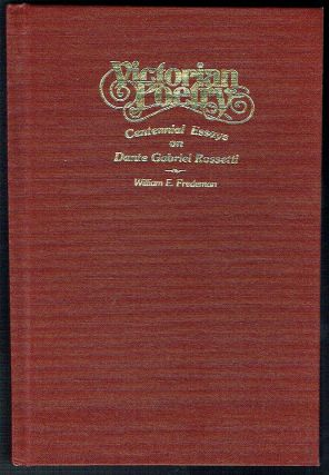 Victorian Poetry : An Issue Devoted to the Works of Dante Gabriel Rossetti - volume 20, numbers 3...