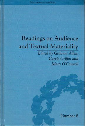 Readings on Audience and Textual Materiality (The History of the Book). Graham Allen, Carrie...