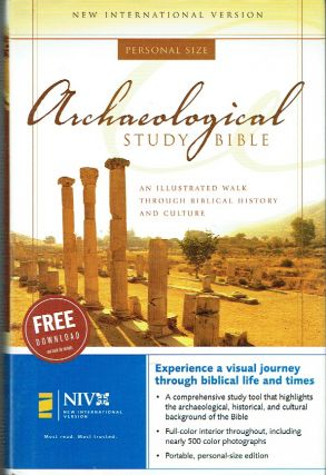 Archaeological Study Bible : An Illustrated Walk Through Biblical History and Culture New...