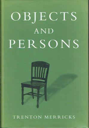 Objects and Persons. Trenton Merricks