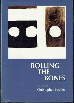 Rolling the Bones. Christopher Buckley
