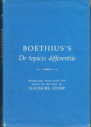 Boethius's De Topicis Differentiis. Boethius, Eleanore Stump, notes and essay, author