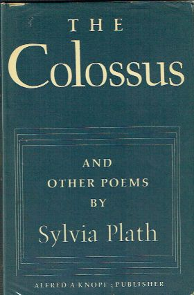 The Colossus And Other Poems. Sylvia Plath